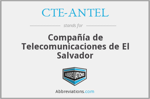 CTE-ANTEL - Compañía de Telecomunicaciones de El Salvador
