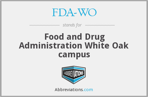 FDA-WO - Food and Drug Administration White Oak campus