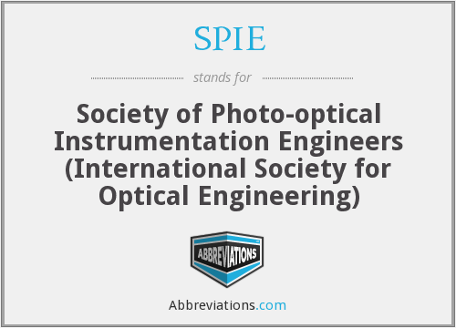 SPIE - Society of Photo-optical Instrumentation Engineers (International Society for Optical Engineering)