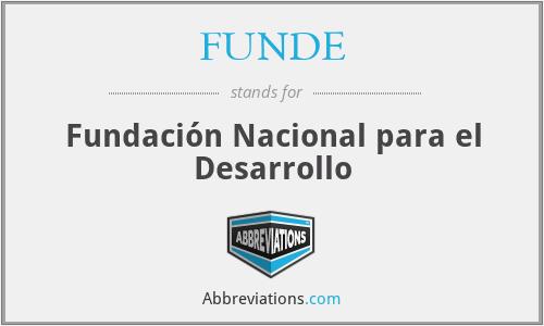 FUNDE - Fundación Nacional para el Desarrollo