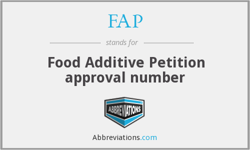 FAP - food additive petition approval number (ORA AofC code)