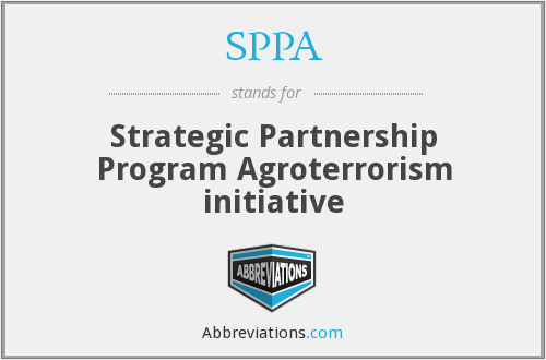 SPPA - Strategic Partnership Program Agroterrorism initiative