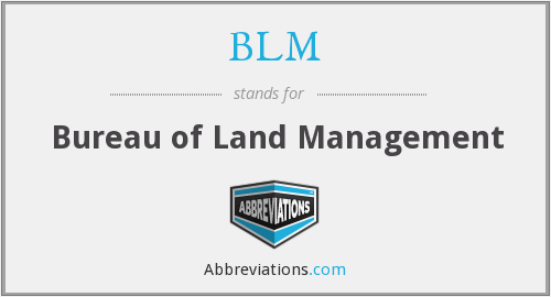 BLM - Bureau of Land Management