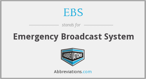 EBS - Emergency Broadcast System