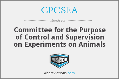 CPCSEA - Committee for the Purpose of Control and Supervision on Experiments on Animals (India)