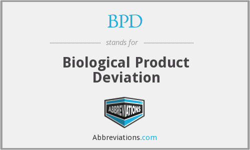 BPD - Biological Product Deviation