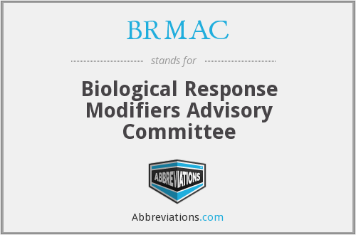 BRMAC - Biological Response Modifiers Advisory Committee