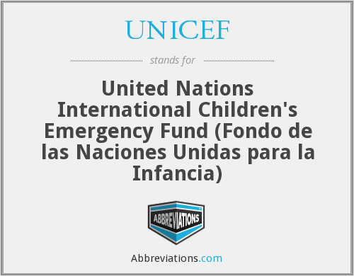 UNICEF - United Nations International Children's Emergency Fund (Fondo de las Naciones Unidas para la Infancia)