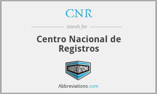 CNR - Centro Nacional de Registros