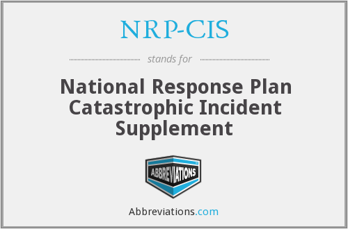 NRP-CIS - National Response Plan Catastrophic Incident Supplement
