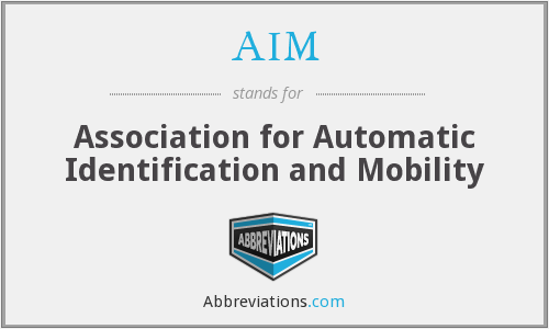 AIM - Association for Automatic Identification and Mobility