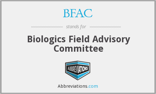 BFAC - Biologics Field Advisory Committee (CBER)