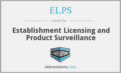 ELPS - establishment licensing and product surveillance