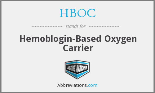 HBOC - Hemoblogin-Based Oxygen Carrier