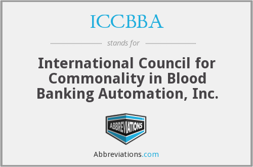 ICCBBA - International Council for Commonality in Blood Banking Automation, Inc.