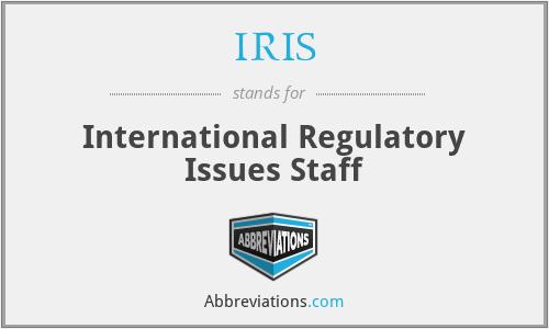 IRIS - International Regulatory Issues Staff