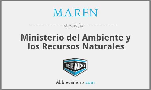 MAREN - Ministerio del Ambiente y los Recursos Naturales