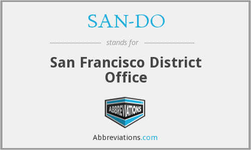 SAN-DO - San Francisco District Office