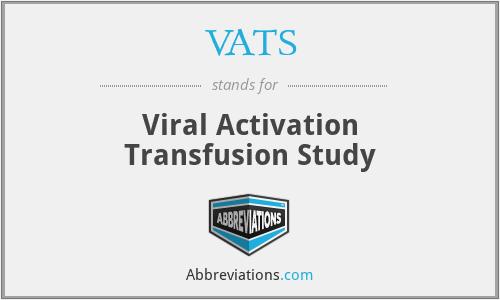 VATS - Viral Activation Transfusion Study