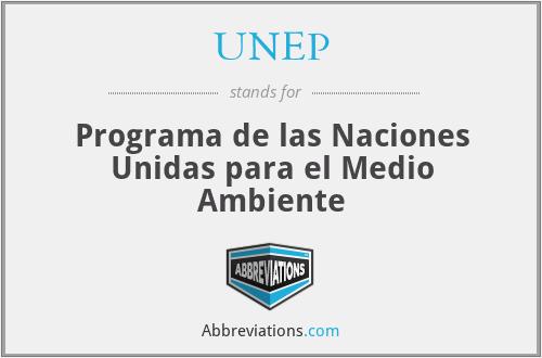 UNEP - Programa de las Naciones Unidas para el Medio Ambiente