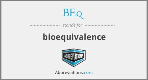 BEq - bioequivalence
