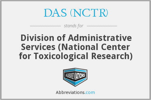 What does DAS (NCTR) stand for?