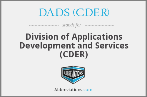 What does DADS (CDER) stand for?