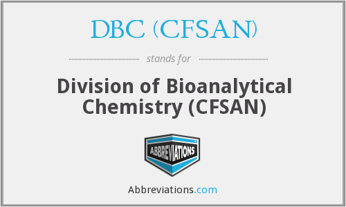 What does DBC (CFSAN) stand for?