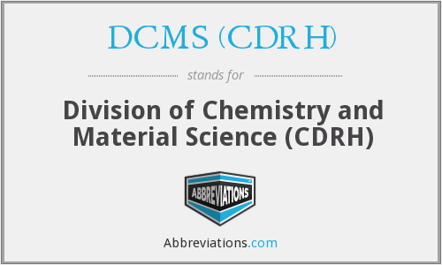 What does DCMS (CDRH) stand for?