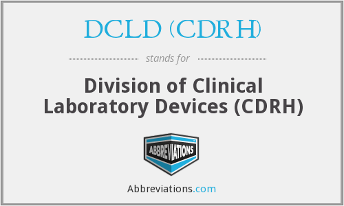 What does DCLD (CDRH) stand for?