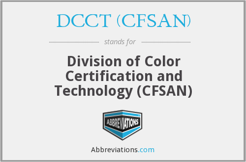 DCCT (CFSAN) - Division of Color Certification and Technology (CFSAN)