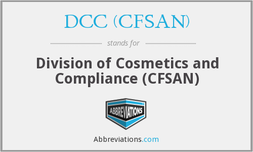 DCC (CFSAN) - Division of Cosmetics and Compliance (CFSAN)