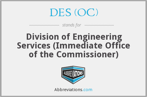 DES (OC) - Division of Engineering Services (Immediate Office of the Commissioner)