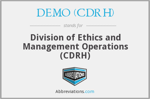 What does DEMO (CDRH) stand for?