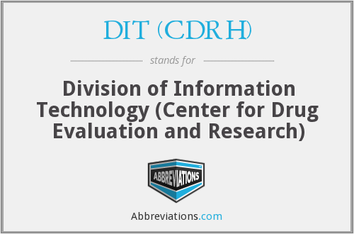 What does DIT (CDRH) stand for?