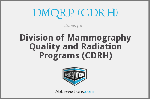What does DMQRP (CDRH) stand for?