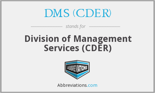 What does DMS (CDER) stand for?