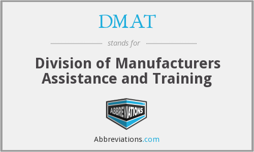 DMAT - Division of Manufacturers Assistance and Training