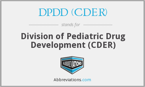 What does DPDD (CDER) stand for?