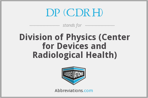 What does DP (CDRH) stand for?