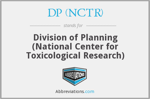 What does DP (NCTR) stand for?