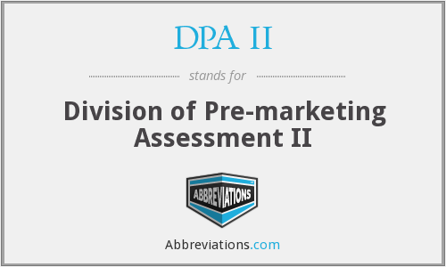 DPA II - Division of Pre-marketing Assessment II