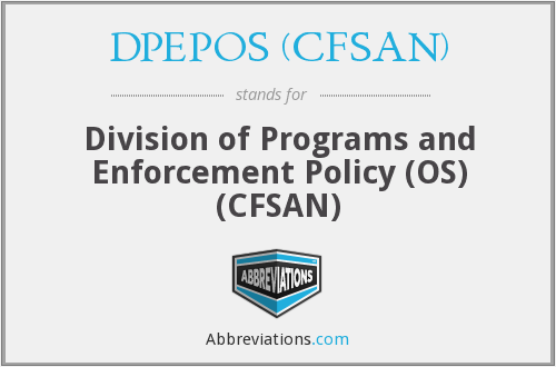 DPEPOS (CFSAN) - Division of Programs and Enforcement Policy (OS) (CFSAN)