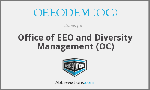OEEODEM (OC) - Office of EEO and Diversity Management (OC)