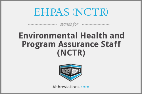 What does EHPAS (NCTR) stand for?