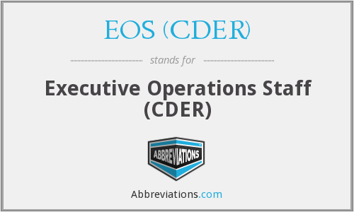 What does EOS (CDER) stand for?