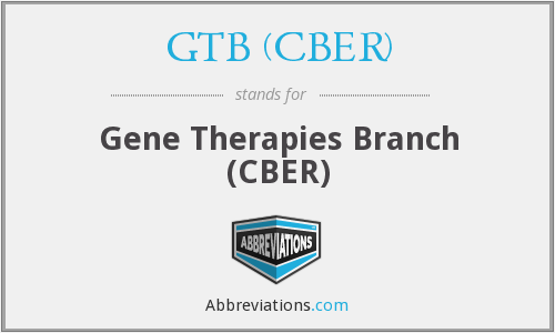 What does GTB (CBER) stand for?