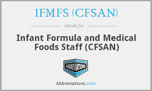 What does IFMFS (CFSAN) stand for?