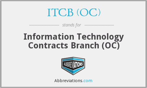 ITCB (OC) - Information Technology Contracts Branch (OC)