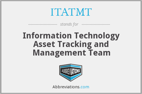 ITATMT (OC) - IT Asset Tracking and Management Team (OC)